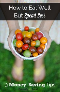 How to Eat Well but Spend Less