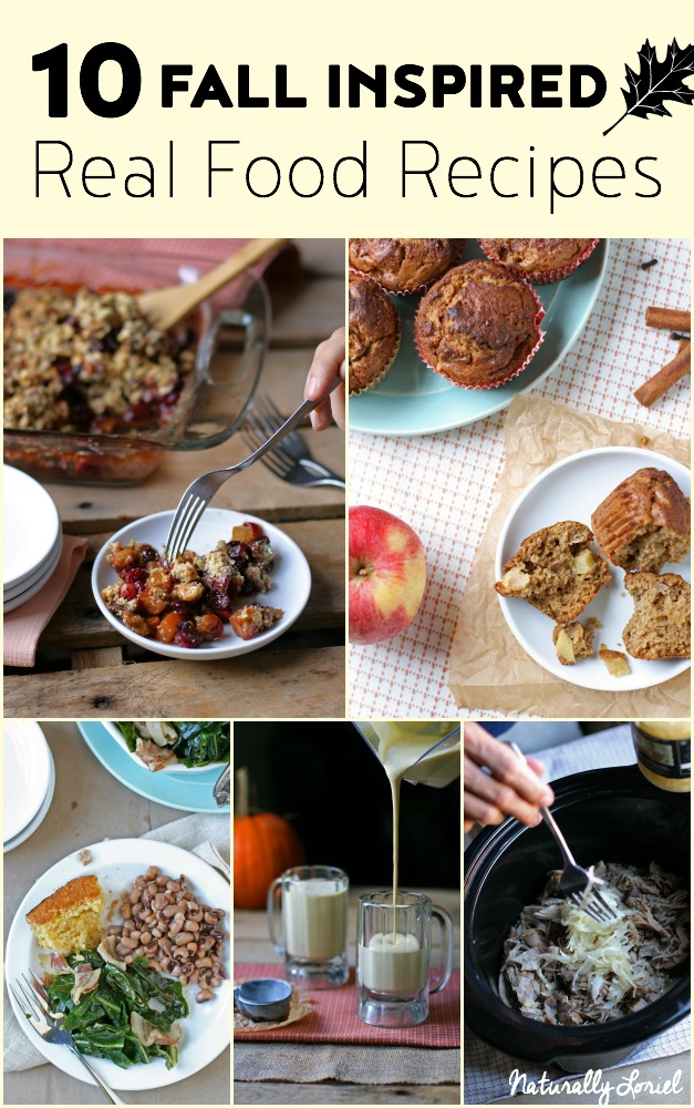 Celebrate Fall with these Fall-inspired Real Food Recipes the whole family will love!