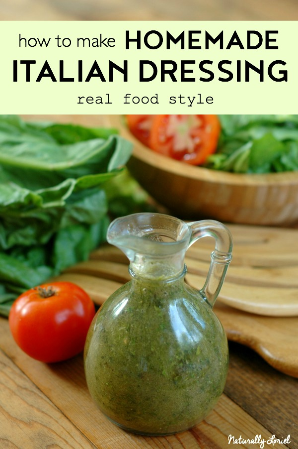 The flavor of this homemade italian dressing (real food style) completely blows away store bought Italian dressing. All you do is mix, shake, pour -- easy!